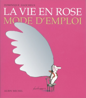 La vie en rose... petits conseils pour plus de bonheur