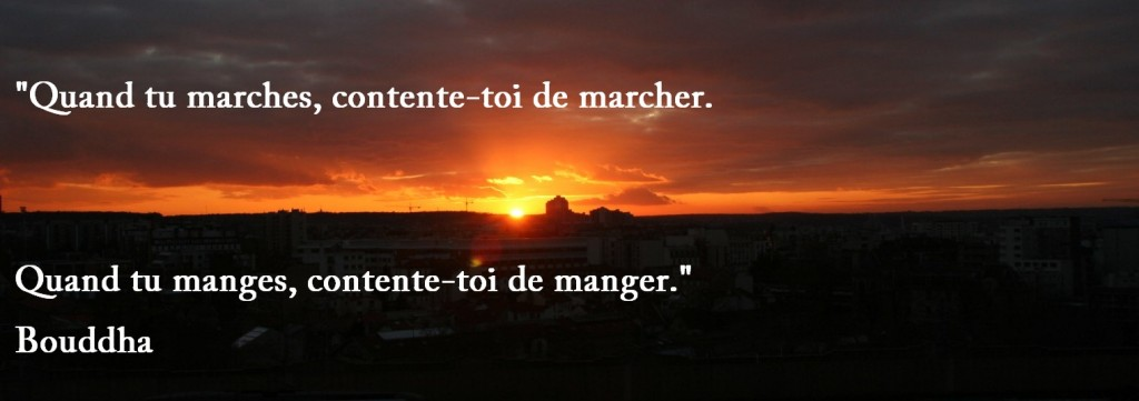 citation zen manger / marcher