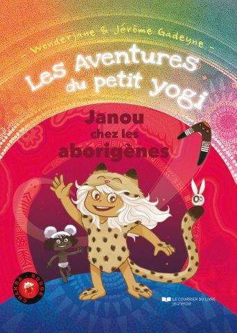 Les aventures du petit Yogi - Janou chez les Aborigènes
